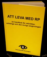 Att leva med RP en handbok för retinitiker, anhöriga och den övriga omgivningen